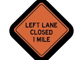 Left lane closed sign